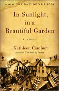 In Sunlight In A Beautiful Garden A Novel By Kathleen Cambor Mint Condition