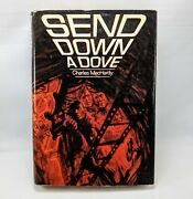 Send Down A Dove Charles Machardy - 1968 Hardcover W/ Dust Jacket Very Good
