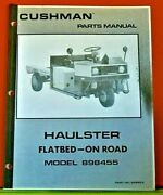 Cushman Parts Manual 828922, For Haulster Flatbed-on Road New Oem Old Stock