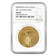 2011-w 1 Oz 50 Burnished Gold American Eagle Ngc Ms 69