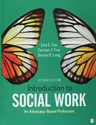 Bundle Cox Introduction To Social Work An By Lisa E. Cox And Carolyn J. Tice