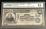 1902-10pb-the Fnb Of Wilmington-ca-pmg-15-a Super Scarce Note From This County.
