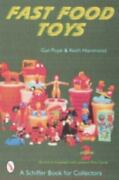 Fast Food Toys Schiffer Book For Collectors By Gail Pope