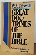 Great Doctrines Of Bible Christian Life/stewardship By W A Criswell - Hardcover