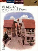 In Recital With Classical Themes, Volume One, Book 4 With By Helen Marlais