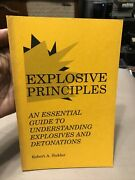 Explosive Principles An Essential Guide By Robert A Sickler 1992 Paladin Press