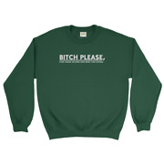 Bitch Please Your Vagina Has Been Used More Google Men And Women Unisex Hoodie