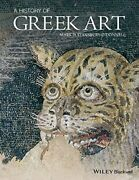 A History Of Greek Art By Mark D. Stansbury-oand039donnell Excellent Condition