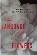 Language Of Flowers Large Print Edition By Vanessa Diffenbaugh - Hardcover Mint