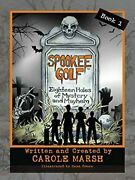 Spookee Golf 18 Holes Of Mystery And Mayhem By Carole Marsh Mint Condition
