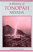 A History Of Tonopah Nevada By Robert D. Mccracken - Hardcover Mint Condition