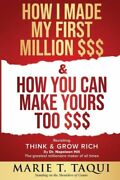 How I Made My First Million And How You Can Make Yours Too Revisit...
