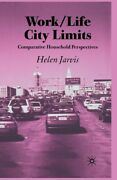 Work-life City Limits Comparative Household Perspectives