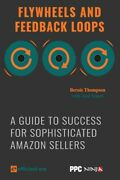 Flywheels And Feedback Loops A Guide To Success For Private-label Sellers