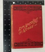 Some Mistakes Of Moses By Robert G Ingersoll Signed 1879 3rd Ed. C P Farrell