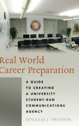 Real World Career Preparation A Guide To Creating A University Student-run...