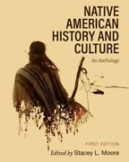 Native American History And Culture An Anthology