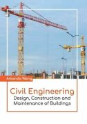Civil Engineering Design Construction And Maintenance Of Buildings