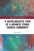 A Sociolinguistic View Of A Japanese Ethnic Church Community