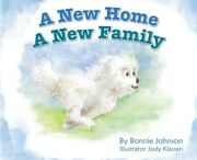 A New Home - A New Family