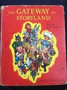 The Gateway To Storyland Edited By Watty Piper. Copyright 1961