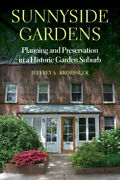 Sunnyside Gardens Planning And Preservation In A Historic Garden Suburb