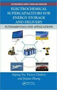 Electrochemical Supercapacitors For Energy Storage And Delivery Fundamenta...