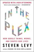 In The Plex How Google Thinks Works And Shapes Our Lives