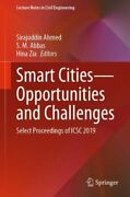 Smart Cities--opportunities And Challenges Select Proceedings Of Icsc 2019