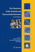 The Chemistry Of The Actinide And Transactinide Elements Set Vol 1-6 Vol...