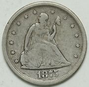 1875 S Seated Liberty Silver Quarter Dollar