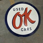Vintage Porcelain Ok Used Cars Enamel Sign Size 30 Inches Double Sided Pre-owned