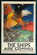 Wwi Ww1 Original War Poster The Ships Are Coming Navy Homefront Us Fleet Corp