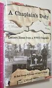 A Chaplain's Duty Letters Home From A Wwii Chaplain By Gayle E. Knapp And George