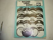 The Record Label Guide For Domestic Lps Compiled By Joe Lindsay For Biodisc Nice