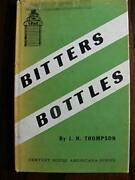 Bitters Bottles By James H. Thompson - Hardcover