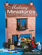 Making Miniatures Projects For 1/12 Scale Dollsand039 House By Christiane Berridge