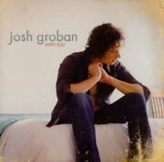 Josh Groban - With You - Cd - Limited Collector's Edition - Mint Condition
