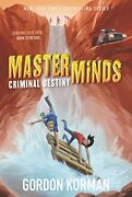 Masterminds Criminal Destiny By Gordon Korman Brand New