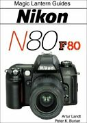Nikon N80/f80 By Artur Landt And Peter Burien Brand New
