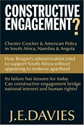 Constructive Engagement Chester Crocker And American Policy By J. E. Davies Mint