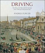 Driving Horse, Man, And Carriage From 1700 Up To Present By Andres Furger Vg+