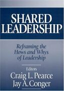 Shared Leadership Reframing Hows And Whys Of Leadership By Craig L. Pearce Vg