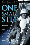 Uc-one Small Step Americaand039s First Primates In Space By Patrick Hughes And David