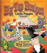 Big Top Recipes For Little People Big Apple Circus By Favorite Recipes Press