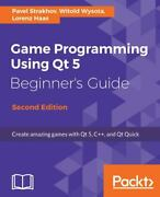 Game Programming Using Qt 5 Beginnerand039s Guide Create Amazing Games With Qt 5 C+