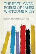 Best Loved Poems Of James Whitcomb Riley By Riley James Whitcomb 1849-1916 New