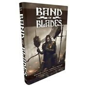Band Of Blades Blades In The Dark System Roleplaying Fantasy Interactive