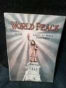World Peace - In The Light Of Bible Prophecy, 1919