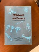 Witchcraft And Sorcery Of American Native Peoples